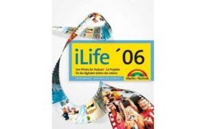 iLife '06 - Von iPhoto bis Podcast - Cover
