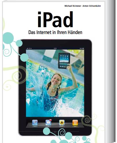 iPad – Das Internet in Ihren Händen