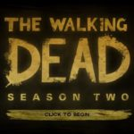 Test: The Walking Dead 2 – Episode 1: All That Remains