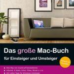 Das große Mac-Buch für Einsteiger und Umsteiger