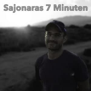 Sajonaras 7 Minuten