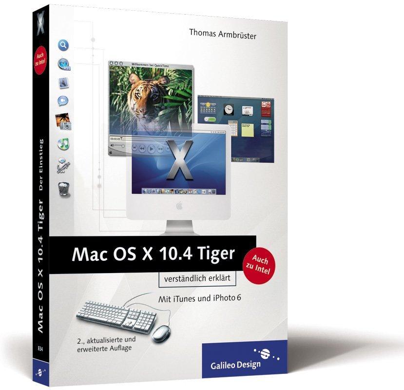 Mac OS X 10.4 Tiger verständlich erklärt