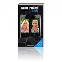 """Neuauflage von """"Mein iPhone & ich"""" für iOS 4/iPhone 4"""