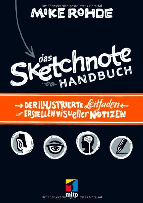 Im Test: Das Sketchnote Handbuch von Mike Rohde