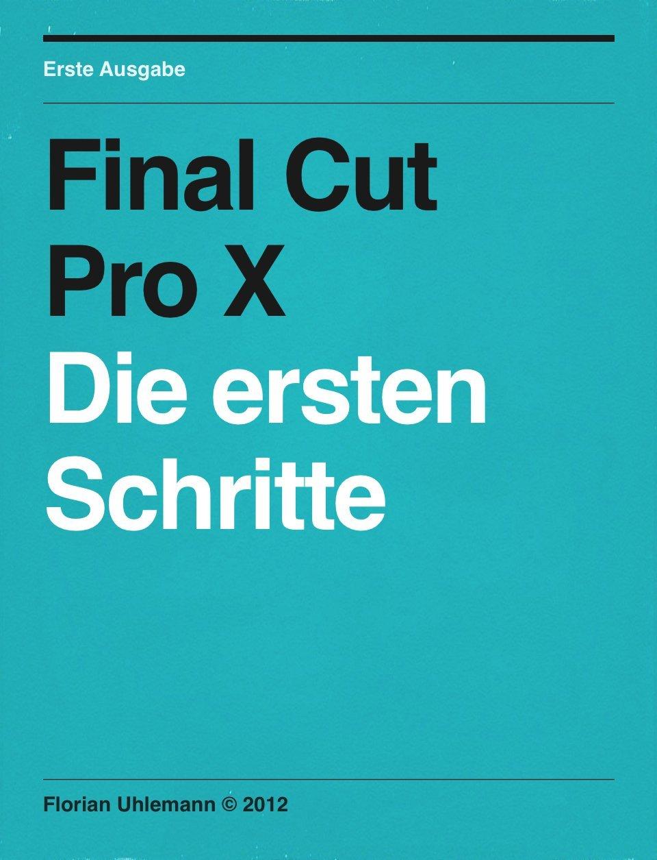 Final Cut Pro X - Die ersten Schritte